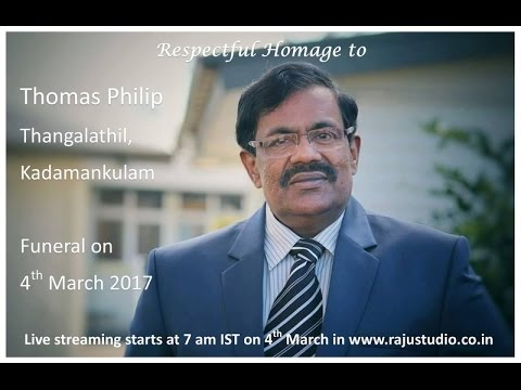 Funeral Service Live Streaming of Thomas Philip, Thangalathil