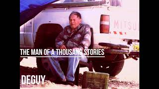 The Man of a Thousand stories   DEGUY
