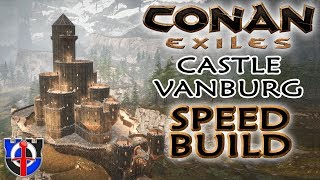 Conan Exiles Castle Vanburg SPEED BUILD