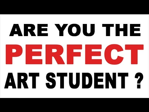 Are You The Perfect Art Student? (Top 10 LIST)