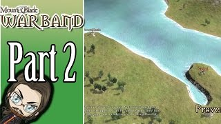 Mount & Blade Warband - Part 2