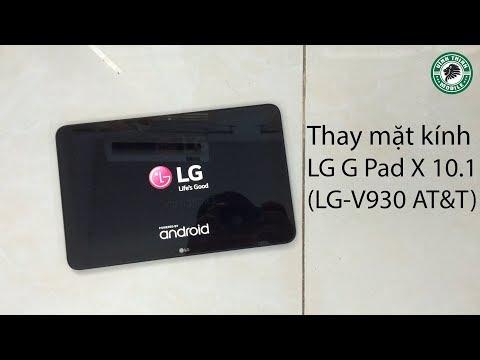 Thay mặt kính LG G Pad X 10 1inches - SuaChuaVinhThinh - YouTube