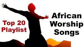 2020 Best Praise Worship Songs - Full Gospel Praise Worship Christian Music