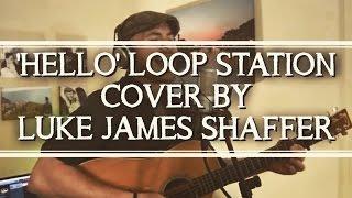 Adele - 'Hello' Loop Station Cover by Luke James Shaffer Resimi