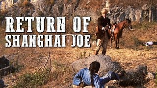 return of Shanghai Joe | WESTERN | Action Movie | Cowboy Feature Film | English