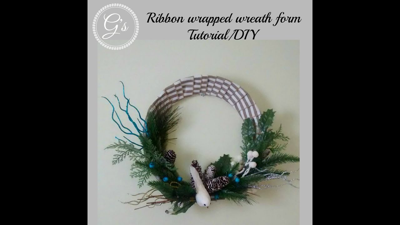 Christmas in July 2016 series:Ribbon Wrapped Wreath Form DIY/Tutorial