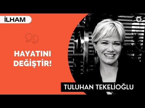 HAYATINI DEĞİŞTİRME CESARETİ GÖSTER! - Tuluhan Tekelioğlu