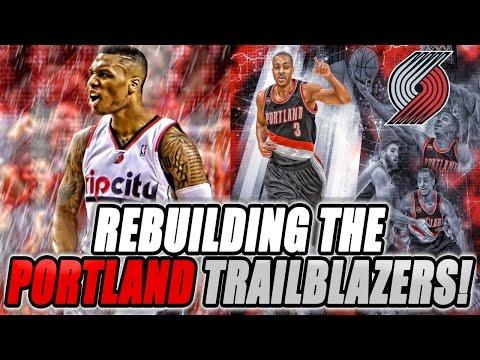 Rebuilding The Portland Trailblazers! NBA 2K17 MY LEAGUE