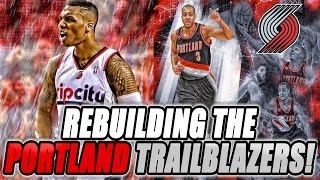 Rebuilding the portland trailblazers! nba 2k17 my league