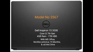 Dell Inspiron 15 3000 Core i3 7th Gen Model No. 3567