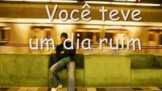 Daniel Powter-bad day (tradução)