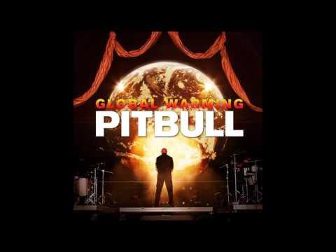 Pitbull - Global Warming ft. Sensato