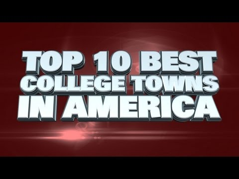 Top 10 Best College Towns In America