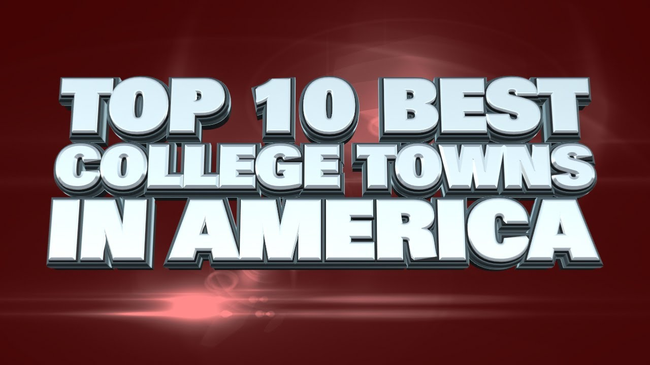 Top 10 best college towns in america youtube for Top 5 best cities in usa