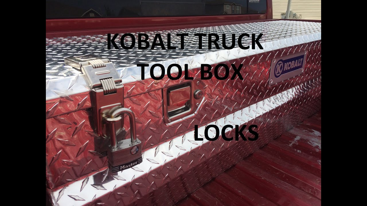 Truck Tool Box Locks >> Kobalt Truck Tool Box Locks - YouTube