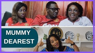 MUMMY DEAREST | A movie you HAVE to watch! |  RealTalk | TheSweetMother