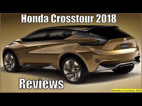 New Honda Crosstour 2018 SUV Reviews Interior Exterior And Specs
