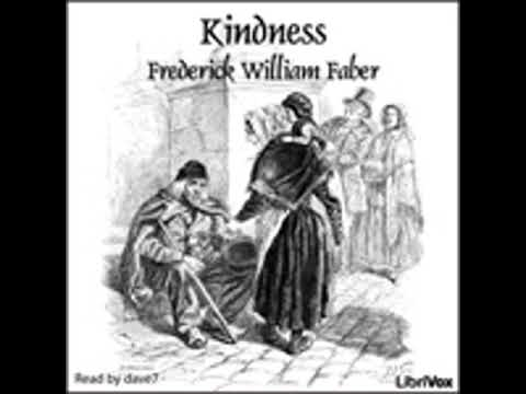 KINDNESS by Frederick William Faber FULL AUDIOBOOK | Best Audiobooks