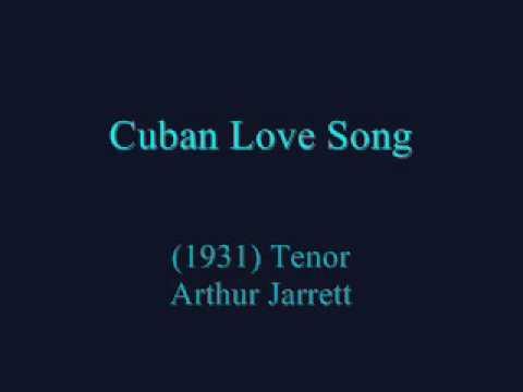 Cuban Love Song (1931) TENOR Arthur Jarrett
