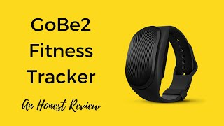 GoBe2 Review - Fitness and Fitness Tracker