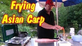 Frying up some Asian Carp: The taste test
