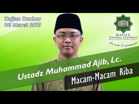 Macam-Macam Riba oleh Ustadz Muhammad Ajib, Lc.