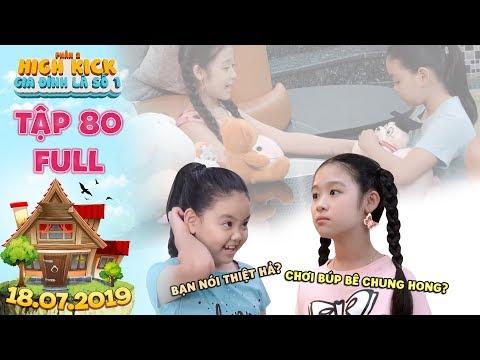 Gia đình là số 1 Phần 2 |tập 80 full: Lam Chi bất ngờ mở lòng rủ Tâm Anh cùng chơi búp bê