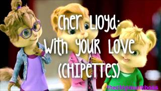 chipettes cher lloyd with ur love