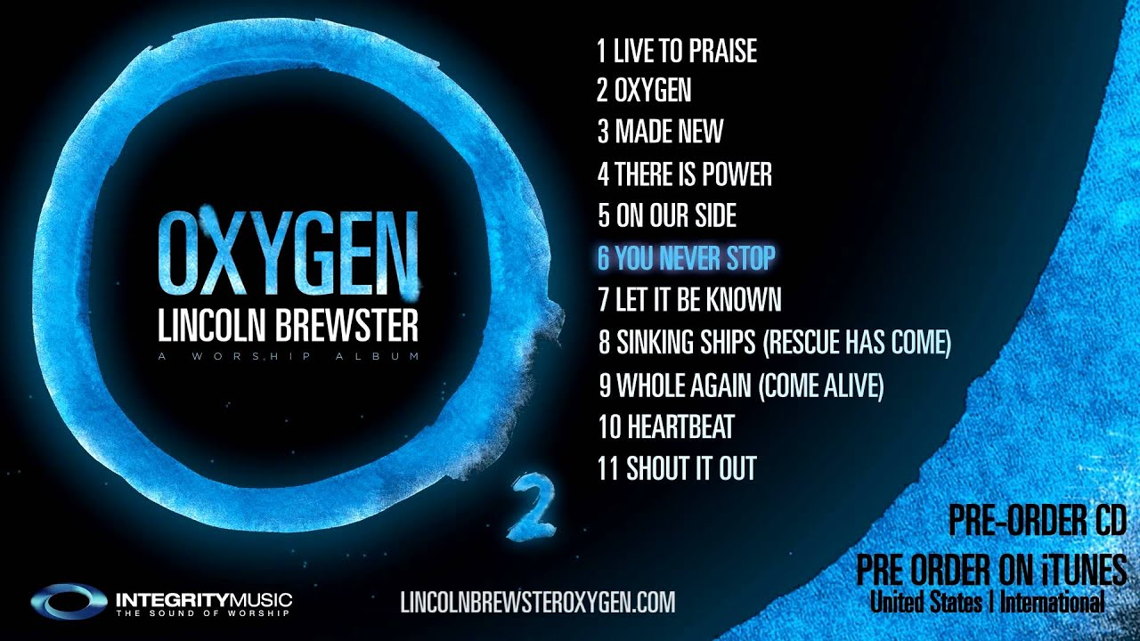 Quot Oxygen Quot From Lincoln Brewster Official Album Preview Youtube