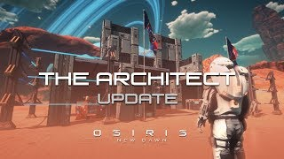 Charlie? | Osiris New Dawn Architect Update Let's Play Gameplay PC | E9