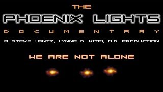The Phoenix Lights - Documentary - FREE MOVIE