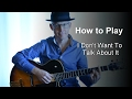 How to Play I Dont Want To Talk About It | Rod Stewart cover Guitar Lesson