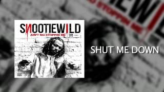 Snootie Wild: Shut Me Down