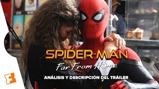 Spider-Man: Far From Home: Las Revelaciones Del Tráiler l Expediente Fandango #6