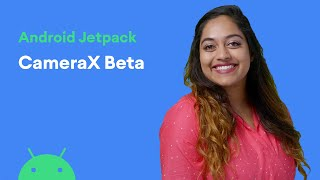 Android Jetpack: CameraX Beta