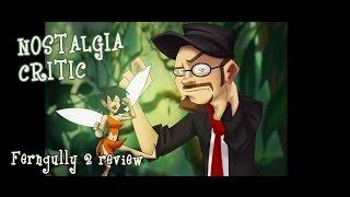 Ferngully 2: The Magical Rescue - Nostalgia Critic