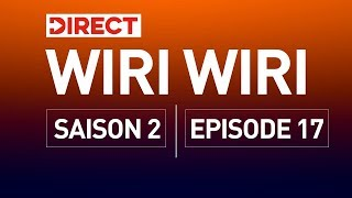 DIRECT  WIRI WIRI EPISODE 17