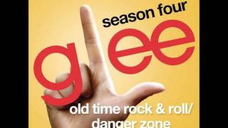 Glee Season 4 - Old Time Rock & Roll/Danger Zone (DOWNLOAD HQ)
