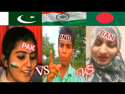 Indian boy reply to Bangladesh Girl Khan Saniya|| India vs Pakistan vs Bangladesh