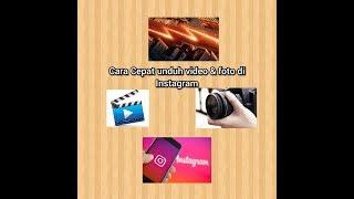 Cara cepat ambil video dan foto dari Instagram