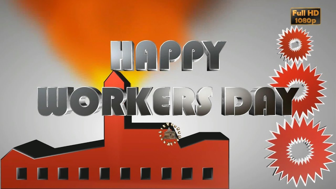 International Workers Daymay Day 2018wisheswhatsapp Video