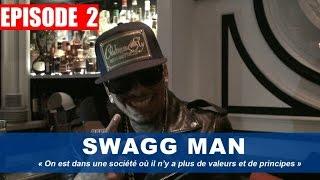 Swagg Man : «On est dans une société où il n