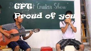 Proud of you sao+guitar (by PHương - Đức)