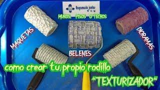 como hacer RODILLOS TEXTURIZADORES // pisos,muros,techos// para MAQUETAS,BELENES,DIORAMAS, 2019