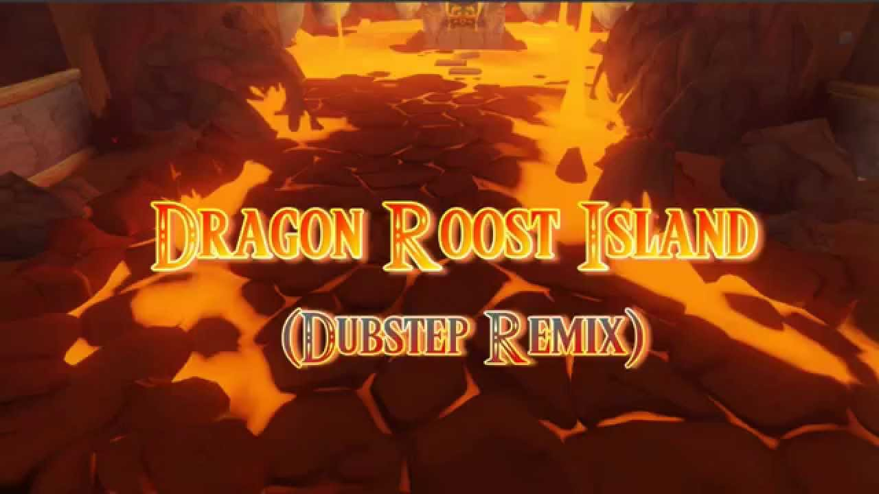 dragon roost island dubstep remix ephixa
