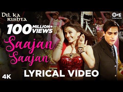 Saajan Saajan Lyrical - Dil Ka Rishta | Arjun Rampal, Aishwarya Rai Bachchan | Alka, Kumar, Sapna