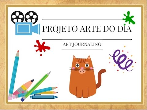 "Projeto Arte do Dia - Parte 1 (""Art Day"" Project - Part 1) (VIDEO)"