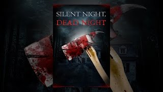 Silent Night Dead Night