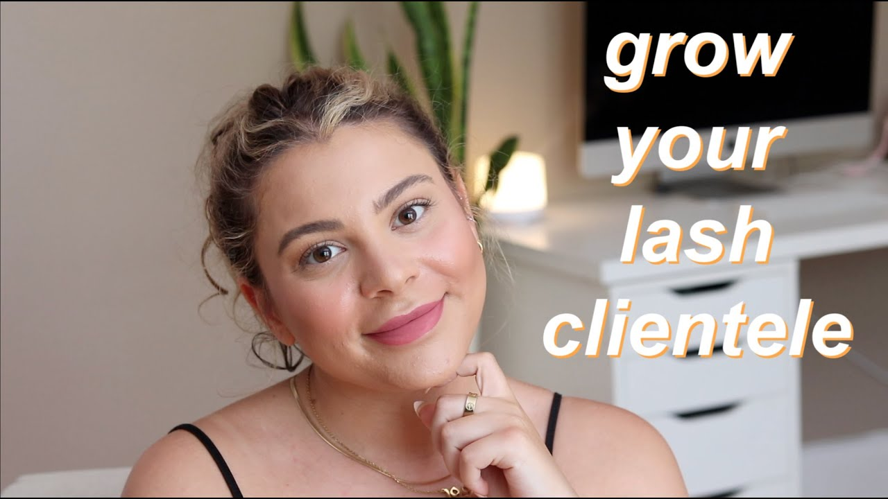 HOW TO GAIN CLIENTS AS A LASH TECH | HOW I BECAME FULLY BOOKED IN JUST A FEW MONTHS