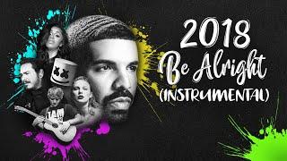 "Baixar 2018 ""Be Alright"" - Instrumental Version (Year-End Mashup)"